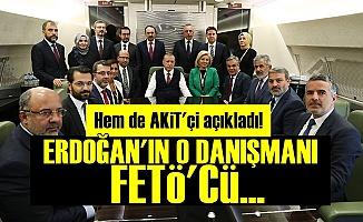 AKİT'ten Erdoğan'a 'FETÖ'cü Danışman' Uyarısı!