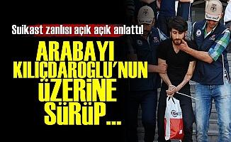 Kılıçdaroğlu'na Suikast Planını Anlattı!