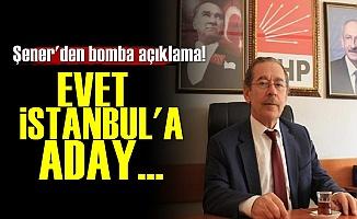 Şener'den Bomba Açıklama!