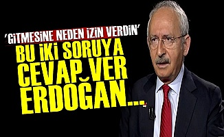 Kılıçdaroğlu'ndan Erdoğan'a Zor Sorular!