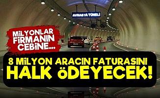 8 Milyon Aracın Faturasını Halk Ödeyecek!