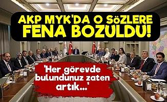 AKP MYK'daki O Sözlere Fena Bozuldu!