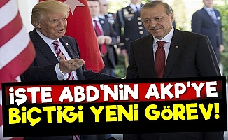 İşte ABD'nin AKP'ye Biçtiği Yeni Görev!