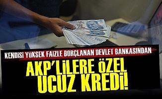 O Bankadan AKP'liye Özel Ucuz Kredi!