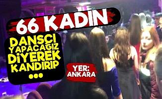 Ankara'da 66 Kadın...