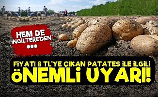 İngiltere'den Patates, Havuç Ve Soğan Uyarısı!
