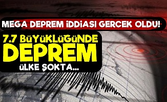 Mega Deprem İddiası Gerçek Oldu!