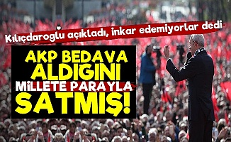 AKP Bedava Almış Millete Parayla Satmış!