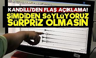 Kandilli'den Flaş Deprem Açıklaması!