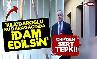 'Kılıçdaroğlu İdam Edilsin'