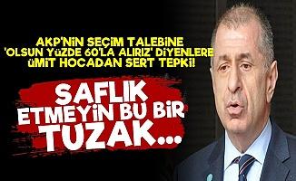 'Saflık Etmeyin Yeniden Seçim AKP'nin Tuzağı'
