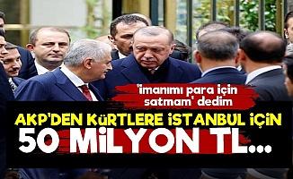 AKP Kesenin Ağzını Açtı, Kürtlere 50 Milyon TL!..