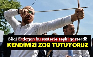 Erdoğan: Kendimizi Zor Tutuyoruz...