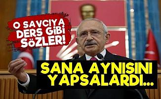 Kılıçdaroğlu'ndan O Savcıya Adalet Dersi!