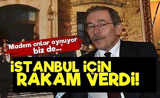Şener İstanbul İçİn Rakam Verdi!