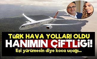 Hanımın Çiftliği; Türk Hava Yolları...
