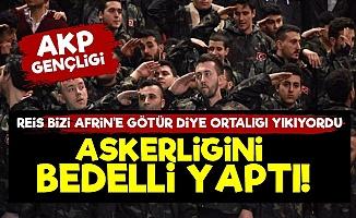 Afrin Diyordu, 18 Gün Bedelli Askerlik Yaptı!