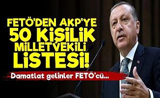 FETÖ'den AKP'ye Milletvekili Listesi!