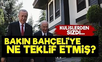 Erdoğan'dan Bahçeli'ye Olay Teklif!