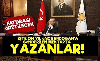 İşte Erdoğan'a Gönderilen Mektupta Yazanlar!