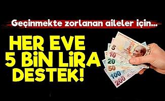 Her Aileye 5 Bin Lira Destek!