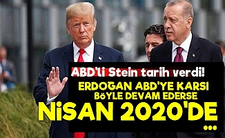 'Erdoğan Böyle Devam Ederse Nisan 2020'de...'