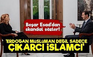 Esad: Erdoğan Sadece Çıkarcı Bir İslamcı