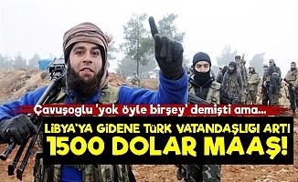 Libya'ya Gidene Türk Vatandaşlığı ve 1500 Dolar Maaş!