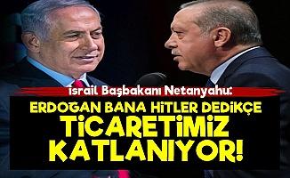 'Erdoğan Hitler Diyor Ama Ticaretimiz Katlanıyor'