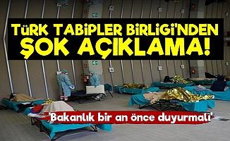 TTB'den Şok Açıklama!