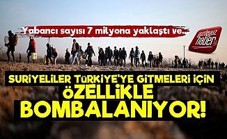 'Suriyeliler Türkiye'ye Gitsin Diye Bombalanıyor'