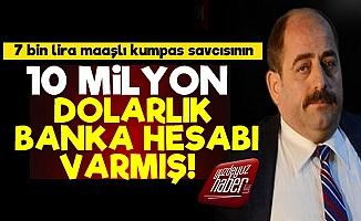 Zekeriya Öz'ün 10 Milyon Dolarlık Hesabı Ortaya Çıktı!