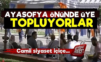 Ayasofya Önünde AKP'ye Üye Topluyorlar