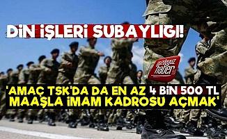 TSK'da Din İşleri Subaylığı İstediler!