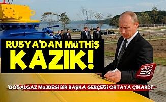 Rusya'dan Türkiye'ye Müthiş Kazık!