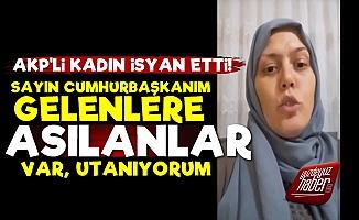 AKP'li Üye: Partide Asılanlar Var, Utanıyorum...