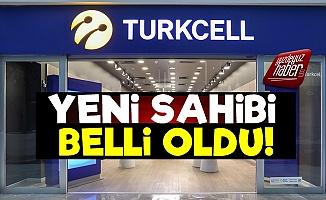 İşte Turkcell'in Yeni Sahibi