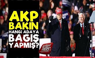 AKP, ABD Seçiminde O Adaya Bağış Yapmış!