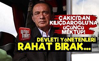 Alaattin Çakıcı'dan Kılıçdaroğlu'na Üçüncü Mektup!