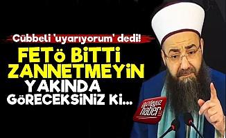Cübbeli Ahmet'ten FETÖ Uyarısı!