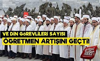 Din Görevlilerinin Sayısı Öğretmeni Solladı!