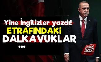 'Erdoğan'ın Etrafındaki Dalkavuklar...'