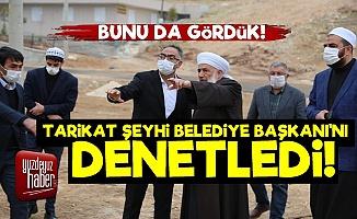 Haznevi Tarikat Şeyhi AKP'li Başkanı Denetledi!