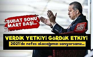 'Erdoğan'a Verdik Yetkiyi Gördük Etkiyi'