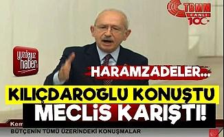 Kılıçdaroğlu TBMM'de Konuştu, Meclis Karıştı!