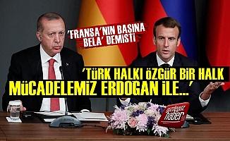 Macron'dan Erdoğan'a 'Bela' Yanıtı!
