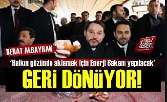 'Berat Albayrak'ı Enerji Bakanı Yapacaklar'