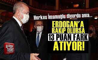Cumhurbaşkanı Erdoğan'a 13 Puan Fark Atıyor!