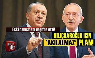 Erdoğan'ın Kılıçdaroğlu Planı Deşifre Oldu!