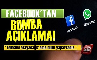 Facebook'tan Türkiye İçin Olay Açıklama!